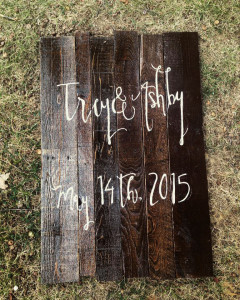 Hand-lettered rustic wedding signs with names in Owensboro, KY and Bend, OR